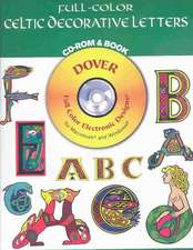 Full-Color Celtic Decorative Letters CD-ROM and Book
