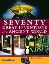 The Seventy Great Inventions of the Ancient World