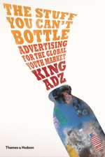 The Stuff You Can't Bottle:  Advertising for the Global Youth Market