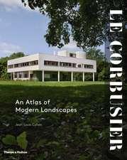 Cohen, J: Le Corbusier: An Atlas of Modern Landscapes