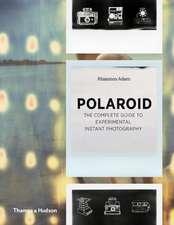 Polaroid: The Missing Manual