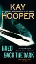 Hold Back The Dark: Bishop / Special Crimes Unit #6