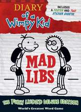 Diary of a Wimpy Kid Mad Libs: The Fully Loded Deluxe Edition