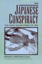 The Japanese Conspiracy – The Oahu Sugar Strike of 1920 (Paper)
