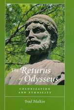 The Returns of Odysseus – Colonization and Ethnicity