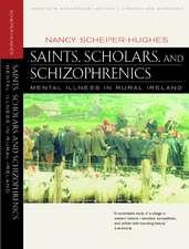 Saints, Scholars & Schizophrenics – Mental Illness  in rural Ireland Twentieth Anniversary Updated & Expanded