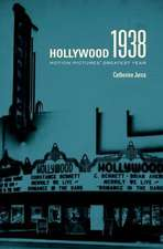 Hollywood 1938 – Motion Pictures′ Greatest Year