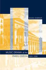 Music Drama at the Paris Odeon 1824 – 1828