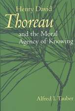 Henry David Thoreau & the Moral Agency of Knowing