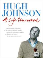 Johnson, H: A Life Uncorked