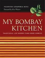 My Bombay Kitchen – Traditional and Modern Parsi Home Cooking