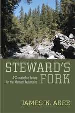 Steward′s Fork – A Sustainable Future for the Klamath Mountains