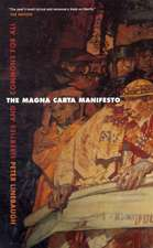 The Magna Carta Manifesto – Liberties and Commons For All