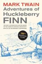 Adventures of Huckleberry Finn – 125th Anniversary  Edition