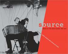 Source – Music of the Avant–Garde, 1966–1973