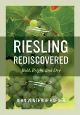 Riesling Rediscovered – Bold, Bright, and Dry