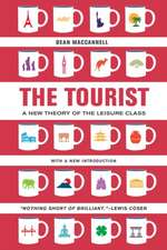 The Tourist – A New Theory of the Leisure Class 2e