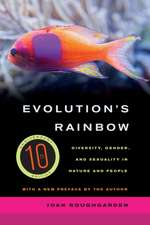 Evolution′s Rainbow – Diversity, Gender, and Sexuality in Nature and People 3e