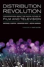 Distribution Revolution – Conversations about the Digital Future of Film and Television