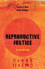 Reproductive Justice – An Introduction