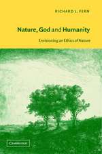 Nature, God and Humanity: Envisioning an Ethics of Nature