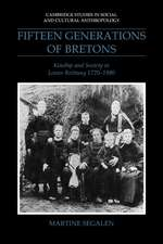 Fifteen Generations of Bretons: Kinship and Society in Lower Brittany, 1720–1980