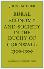 Rural Economy and Society in the Duchy of Cornwall 1300–1500