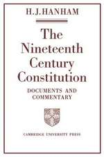 The Nineteenth-Century Constitution 1815–1914: Documents and Commentary