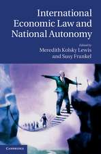 International Economic Law and National Autonomy