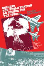 Nuclear Non-Proliferation: An Agenda for the 1990s