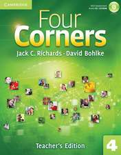 Four Corners Level 4 Teacher's Edition with Assessment Audio CD/CD-ROM