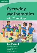 Everyday Mathematics Class 2 with Cambridge Pupil's Book