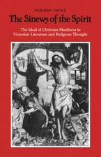 The Sinews of the Spirit: The Ideal of Christian Manliness in Victorian Literature and Religious Thought