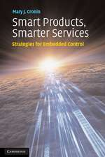 Smart Products, Smarter Services: Strategies for Embedded Control