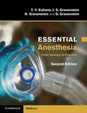 Essential Anesthesia: From Science to Practice