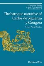 The Baroque Narrative of Carlos de Sigüenza y Góngora: A New World Paradise