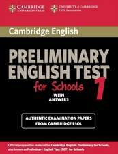 Cambridge Preliminary English Test for Schools 1 Student's Book with Answers: Official Examination Papers from University of Cambridge ESOL Examinations