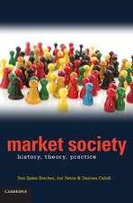 Market Society: History, Theory, Practice