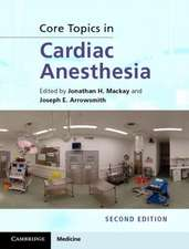Core Topics in Cardiac Anesthesia
