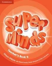 Super Minds Level 4 Teacher's Book