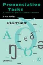 Pronunciation Tasks Teacher's book: A Course for Pre-intermediate Learners