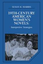 Nineteenth-Century American Women's Novels: Interpretative Strategies