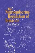 The Neuroendocrine Regulation of Behavior