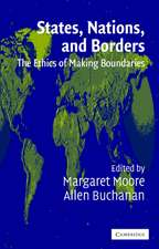 States, Nations and Borders: The Ethics of Making Boundaries
