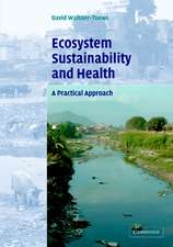 Ecosystem Sustainability and Health: A Practical Approach
