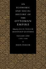 An Economic and Social History of the Ottoman Empire, 1300–1914 2 Volume Paperback Set