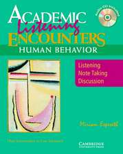 Academic Encounters Human Behavior Student's Book with Audio CD: Listening, Note Taking, and Discussion