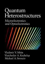 Quantum Heterostructures: Microelectronics and Optoelectronics