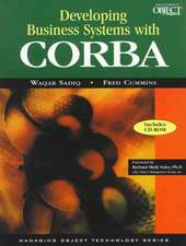 Developing Business Systems with CORBA with CD-ROM: The Key to Enterprise Integration