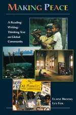 Making Peace: A Reading/Writing/Thinking Text on Global Community